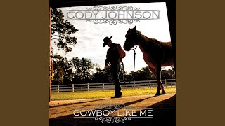 Cody Johnson (I Wouldn't Go There) If I Were You