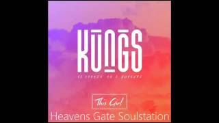Kungs Cookin 39 On 3 Burners This Girl Hq Sound