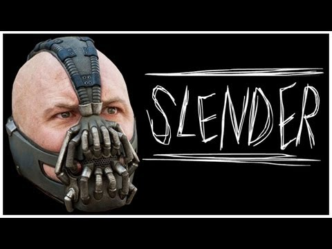 Bane Plays Slender