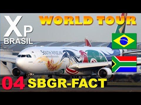 X Plane 10 - World Tour  - #04 SBGR/FACT
