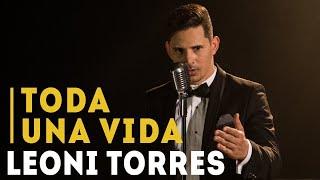 Toda Una Vida Audio Oficial Leoni Torres