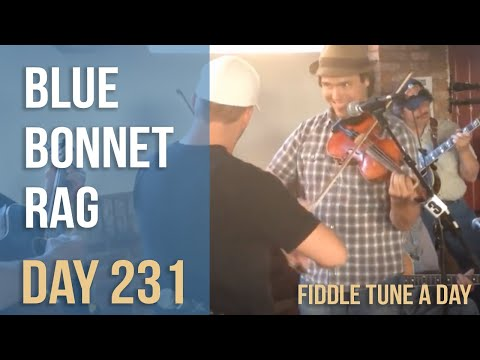 Blue Bonnet Rag - Fiddle Tune a Day - Day 231