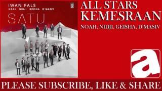 All Stars Iwan Fals, Noah, Nidji, Geisha & D`Masiv - Kemesraan