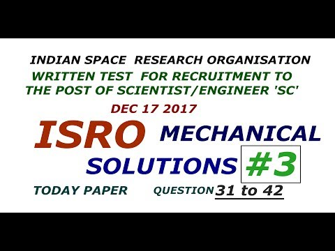 ISRO Mechanical Solutions #3 Questions 31 to 42