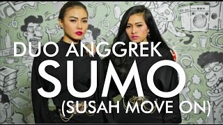 Duo Anggrek - SUMO (Susah Move On) (Dangdut Terbaru 2016)