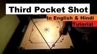 Carrom Third Pocket Shot Tutorial