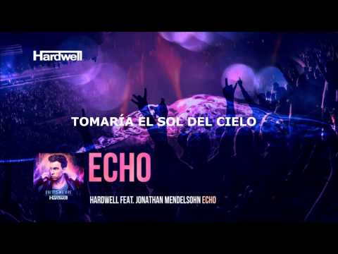 Hardwell feat. Jonathan Mendelsohn - Echo (Subtitulado Español)