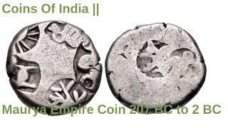 Coins Of India || Maurya Empire Coin 207 BC to 2 BC
