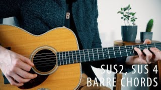 The Beauty Of Sus2 Sus4 And Barre Chords Music Theory Ep 4