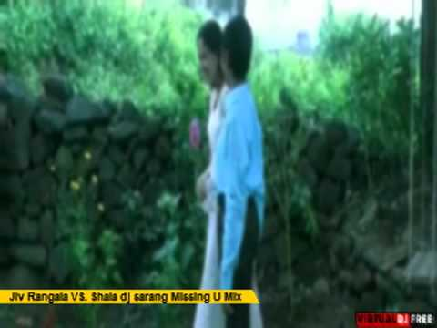 Jiv Rangala Vs  Shala (with Dialogues) Dj Sarang Missing U Mix video