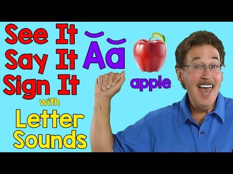 See It, Say It, Sign It with Letter Sounds | Sign Language Alphabet Song | ASL ABCs | Jack Hartmann