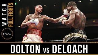 Deloach vs Dolton FULL FIGHT: September 16, 2016 - PBC on Bounce