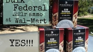 Found some Bulk Federal .22LR Rimfire Ammunition @ Wal-Mart