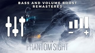 Operation PHANTOM SIGHT Main Theme (High Quality BASS + VOLUME BOOST & REMASTERED) | Rainbow 6 Siege