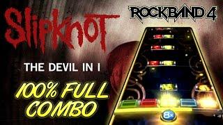 Download Lagu Slipknot - The Devil In I 100% FC (Rock Band 4, Expert) Gratis STAFABAND