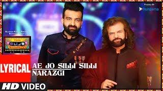 Al Ae Jo Silli Silli Narazgi T Series Mixtape Punjabi Hans Raj Hans Navraj Hans