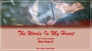 Kim Yeon Ji - The Words In My Heart (I'm Not a Robot OST) Part 3 Han|Rom|Indo Lyrics