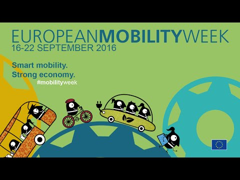 Smart mobility. Strong economy. EUROPEAN MOBILITY WEEK 2016