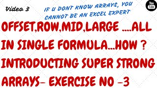 Learn Excel Arrays- Video 3-Using Mid,Offset,Row,Large
