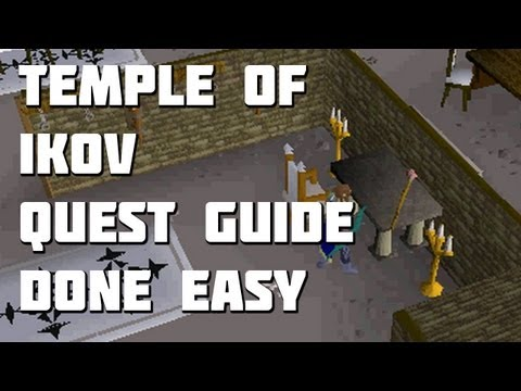 Runescape 2007 - Temple Of Ikov Quest Guide - Quest Guides Done Easy - Framed