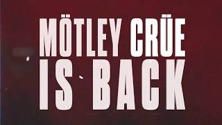 Mötley Crüe Is Back!