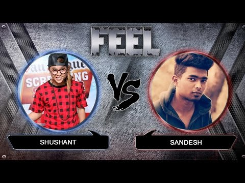 Shushant Khatri vs Sandesh - Battle round -Top 8