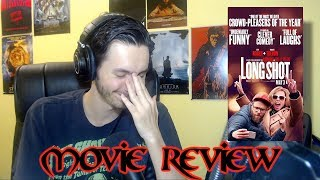 Long Shot - Movie Review