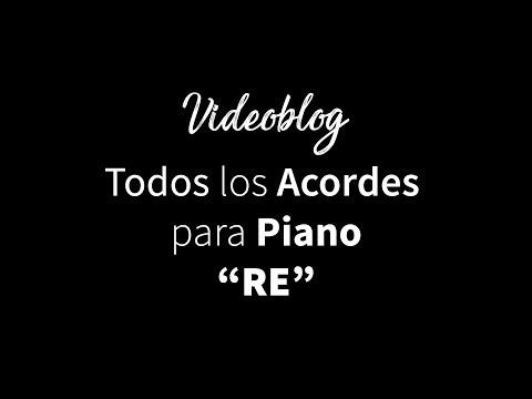 Todos los acordes para Piano en RE  All Piano Chords in D
