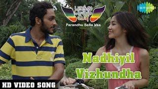 Parandhu Sella Vaa - Nadhiyil Vizhundha