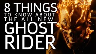 8 Things to Know About the All New Ghost Rider