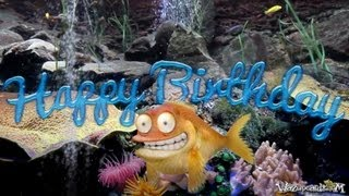 The Happy Goldfish - Happy Birthday
