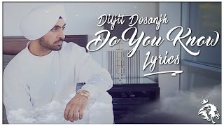 download lagu Do You Know    Diljit Dosanjh  gratis