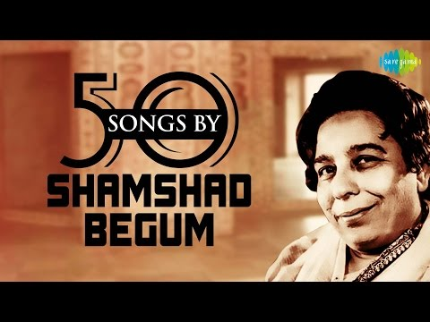 50 Songs Of Shamshad Begum   शमशाद बेगम के 50 गाने   HD Songs   One Stop Jukebox
