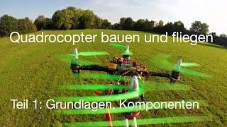 Quadrocopter Bauen Und Fliegen, Teil 1: Grundlagen