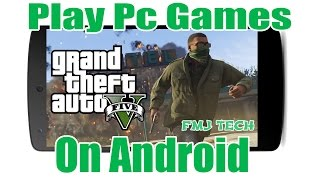 How To Play Pc Games On Android For Free