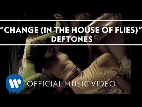 Deftones - Change In The House Of Flies