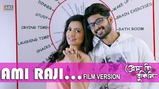 Ami Raji Film Version | Om | Subhashree | Ash King | Savvy | Prem Ki Bujhini Bengali Song 2016