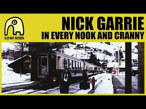 NICK GARRIE - In every nook and cranny