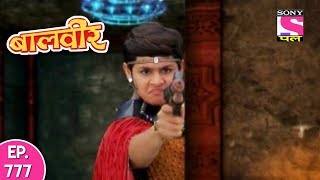 Baal Veer - बाल वीर - Episode 777 (Part 1) - 11th November, 2017
