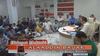 Prof. Dr. Alaaddin Başar - Sözler - 10. Söz - 11. Hakikat