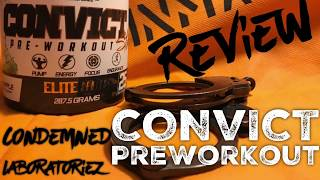 Condemned Labz Convict pre workout review