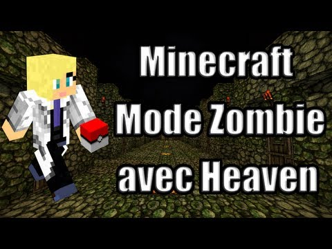 Minecraft | Mode Zombie avec Heaven !