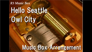 Watch Owl City Hello Seattle video