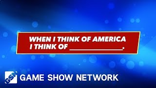 When I Think of America... | America Says | Game Show Network