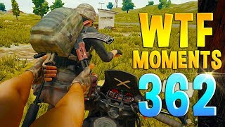 PUBG Daily Funny WTF Moments Highlights Ep 362
