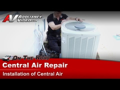 Central Air Conditioner Repair - Installing a Central Air Unit