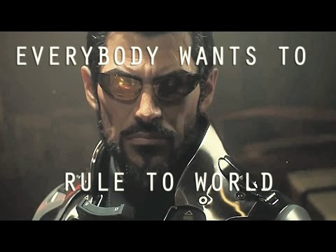 Deus Ex: Mankind Divided TRIBUTE • Everybody Wants to Rule the World