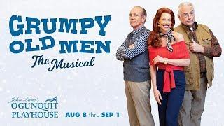 Grumpy Old Men: The Musical - Ogunquit Playhouse