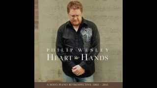 Comfort Joy By Philip Wesley From The Album Heart To Hands Http Philipwesley Com