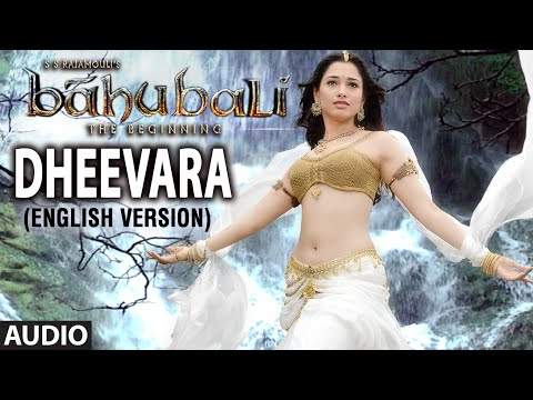 Dheevara (English Version) Full Song (Audio) || Baahubali (Telugu) || Prabhas, Rana, Anushka